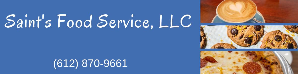 Saint's Food Service, LLC